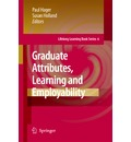 Graduate Attributes, Learning and Employability - Paul Hager