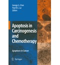 Apoptosis in Carcinogenesis and Chemotherapy - Paul B. S. Lai
