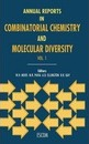 Annual Reports in Combinatorial Chemistry and Molecular Diversity - W.H. Moos