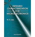 Infrared Characterization For Microelectronics